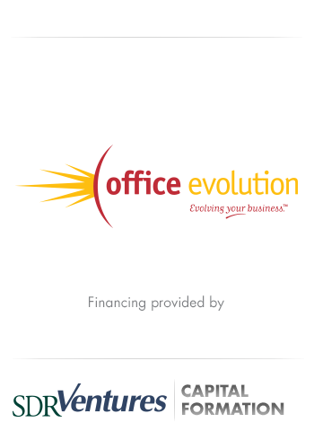 Office Evolution - Business Services Capital Formation