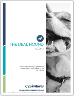 Q2 2016 The Deal Hound Pet M&A Report