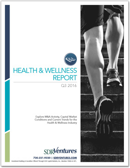 Health and Wellness M&A Report - Q3 2016