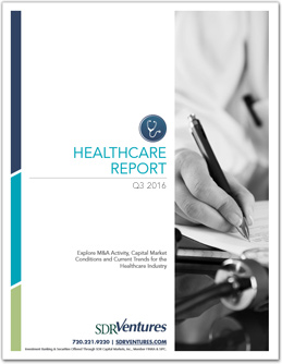 Healthcare M&A Report - Q3 2016
