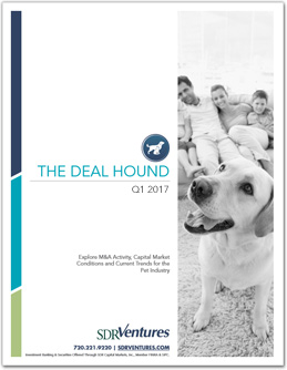 Q1 2017 Deal Hound - Pet Industry Report